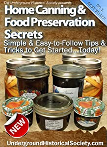 Home Canning & Food Preservation Secrets