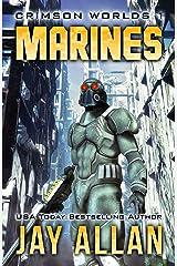 Marines: Crimson Worlds 1 Kindle Edition