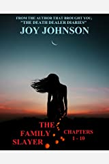 The Family Slayer: Chapters 1 - 10 Kindle Edition