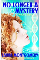 No Longer A Mystery Kindle Edition
