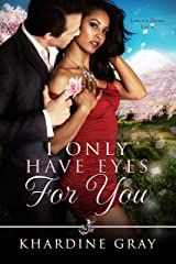 I Only Have Eyes For You Kindle Edition