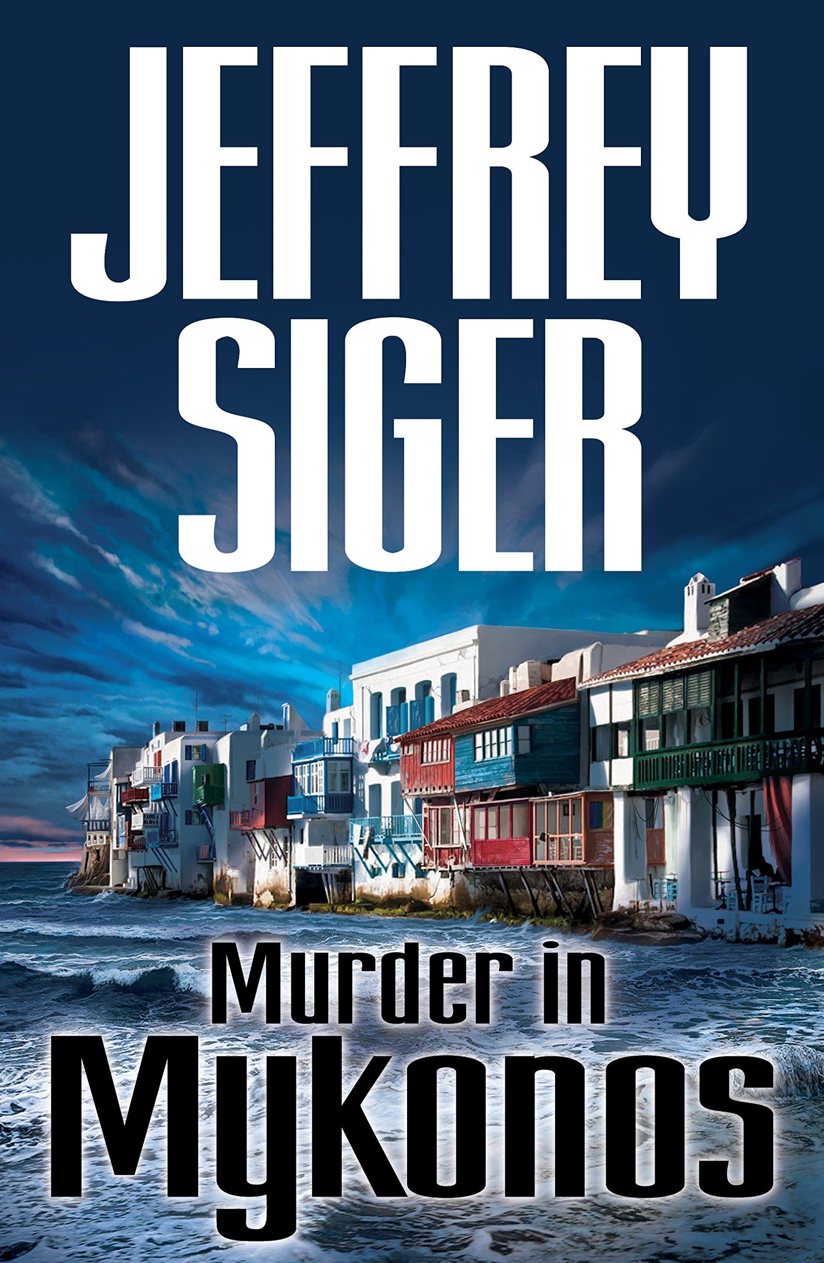 Murder in Mykonos (Chief Inspector Andreas Kaldis Series) ebook