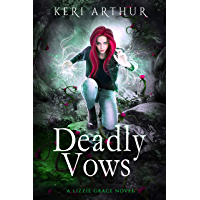Deadly Vows (The Lizzie Grace Series Book 6) (English Edition)