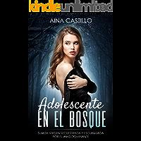 Adolescente en el Bosque: Sumisa Virgen Secuestrada y Esclavizada por el Amo Dominante (Novela de Romance, Erótica y BDSM)