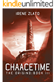 Chaacetime: The Origins - Book 3 (The Space Cycle - A Metaphysical & Hard Science Fiction Trilogy)