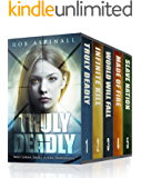 Truly Deadly: The Complete Series: (YA Spy Thriller Books 1-5)