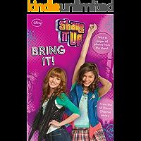 Shake It Up!:  Bring It! (Shake It Up! Junior Novel Book 2)