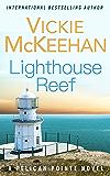 Lighthouse Reef (A Pelican Pointe Novel Book 4) (English Edition)
