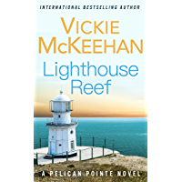Lighthouse Reef (A Pelican Pointe Novel Book 4) (English Edition)
