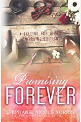 Promising Forever (Falling For A Rose Book 11) Kindle Edition