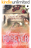 Promising Forever (Falling for a Rose Book 11)