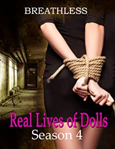 Real Lives of Dolls: Season Four