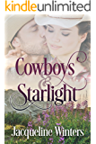Cowboys & Starlight (A Starlight Sweet Romance Book 1) (Starlight Cowboys)