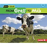 From Grass to Milk (Start to Finish, Second Series)