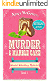 Murder & Marble Cake: A Culinary Cozy Mystery (Comfort Cakes Cozy Mysteries Book 1)