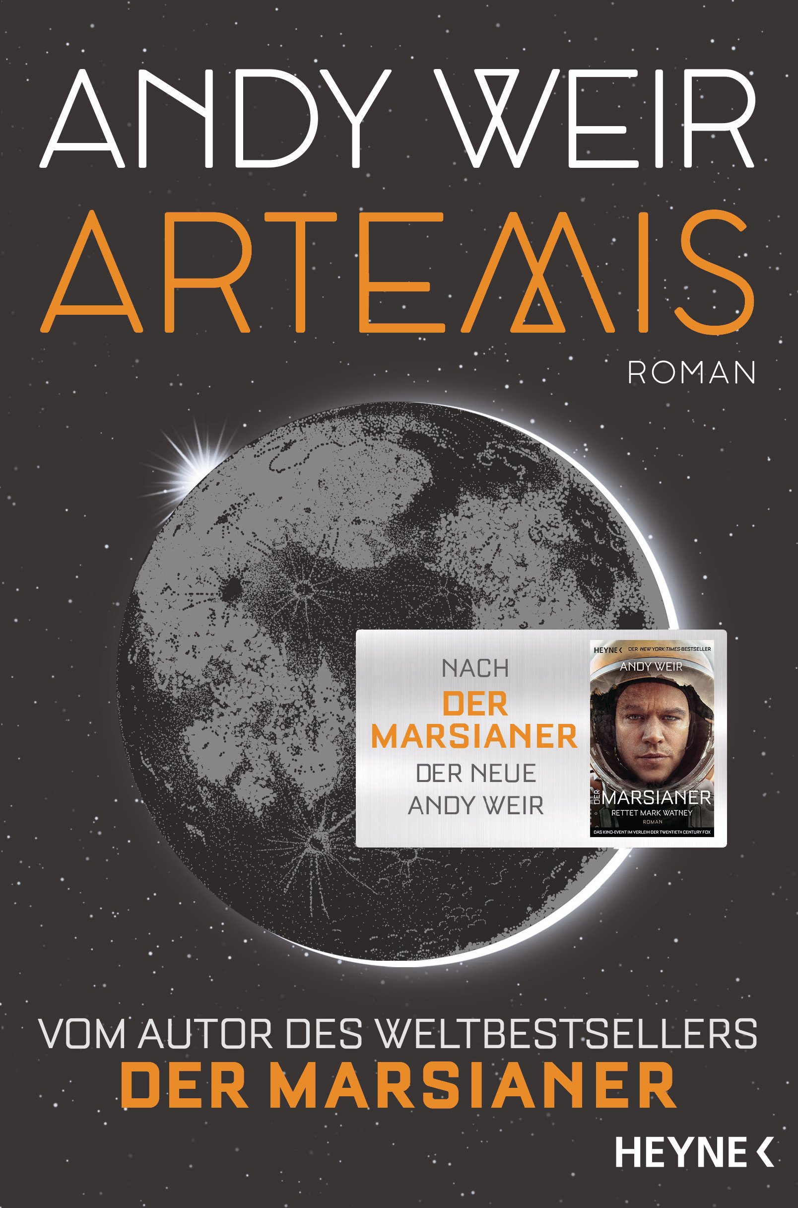 Artemis: Roman Broschiert – 5. März 2018 Andy Weir Jürgen Langowski Heyne Verlag 345327167X