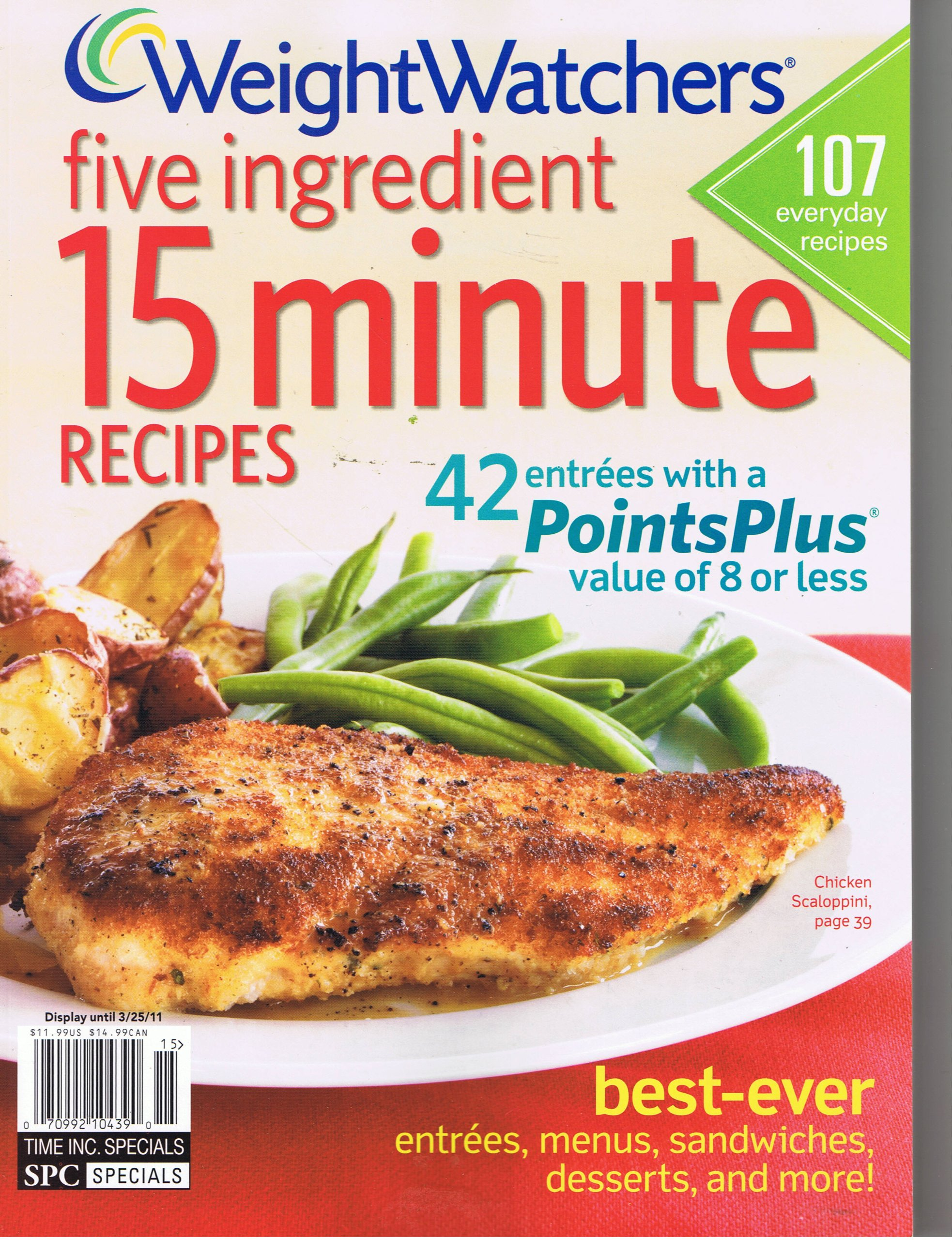 Weight Watchers Five Ingredient 15 Minute Recipes (42 entrees with Points Plus value of 8 or less, 107 everday recipes) pdf