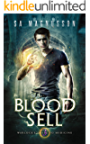 Blood Sell (Warlock's Guide to Medicine Book 3)
