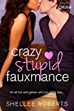 Crazy, Stupid, Fauxmance (Creative HeArts Book 3)