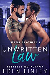 Unwritten Law (Steele Brothers Book 1) Kindle Edition
