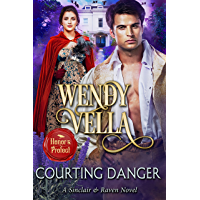 Courting Danger (Sinclair and Raven Book 9)