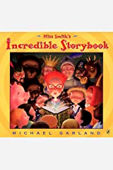 Miss Smith's Incredible Storybook Kindle Edition