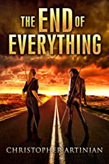 The End of Everything: Book 1 Kindle Edition