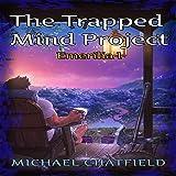 The Trapped Mind Project: Emerilia, Book 1