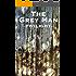 The Grey Man- Twilight