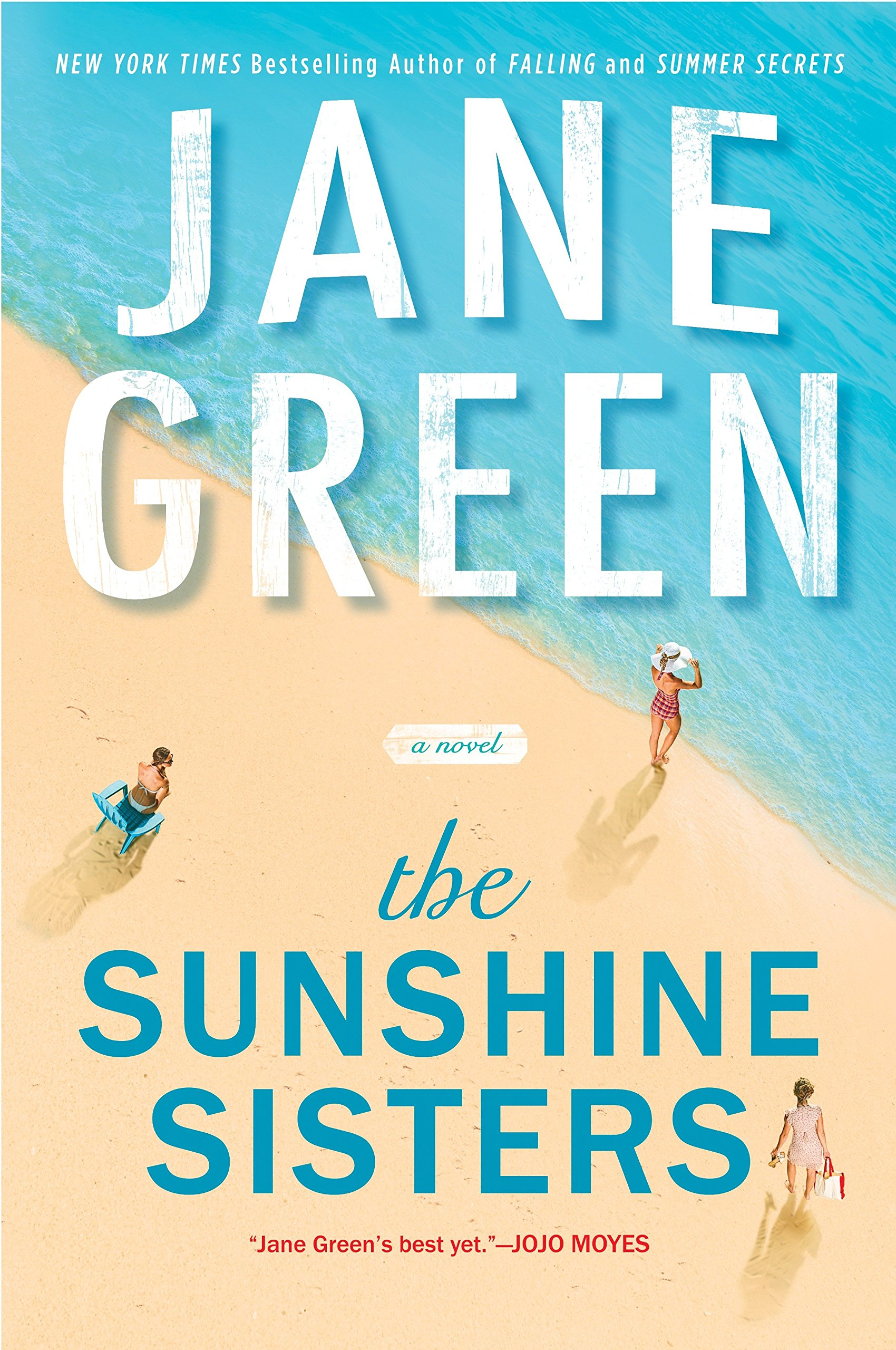 The Sunshine Sisters: Jane Green: 9780399583339: Amazon.com: Books