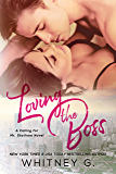 Loving the Boss (Mid Life Love Series Book 2) (English Edition)