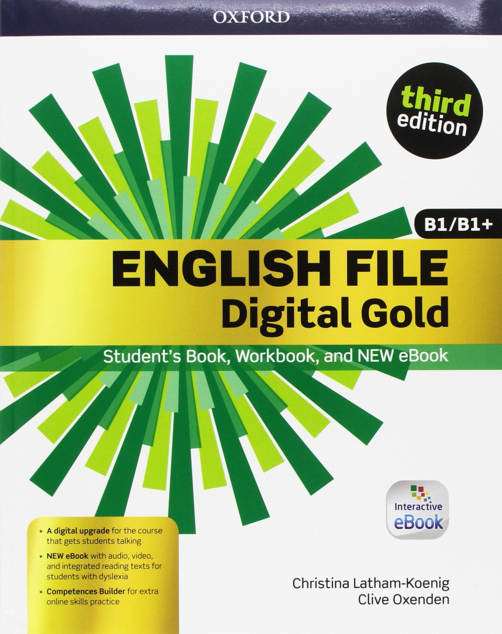 English file gold. B1-B1+ premium. Students book-Workbook. Per le ...