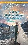 A Match Made in Alaska (Alaskan Grooms)
