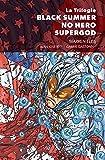 La Trilogie Black Summer - No Hero - Supergod