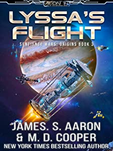 Lyssa's Flight - A Hard Science Fiction AI Adventure (The Sentience Wars - Origins Book 3)