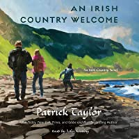 An Irish Country Welcome: An Irish Country Novel