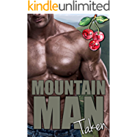 Mountain Man Taken (Mounting Mountain Men Book 2)