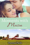 Moments with Mason (A Red Maple Falls Novel, #3)