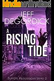 A Rising Tide (Zombie Apocalypse Series Book 2)
