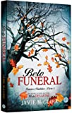 Belo funeral (Vol. 5 Irmãos Maddox)