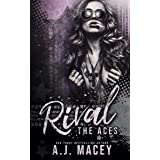 Rival: An RH Motorcycle Club Romance (Deviants & Doves Series 1: The Aces Trilogy)