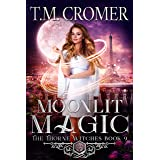 Moonlit Magic (The Thorne Witches Book 9)