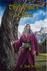 Third Time's a Charm: Three Novellas of Yurt (The Royal Wizard of Yurt Book 10) Kindle Edition
