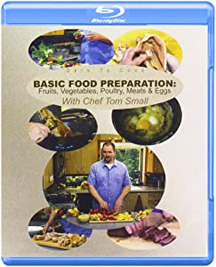 Dare To Cook, Basic Food Preparation: Fruits, Vegetables, Poultry, Meats & Eggs [Blu-ray]