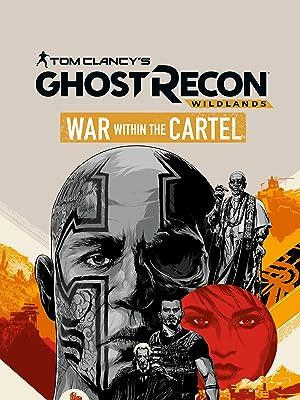 Watch Tom Clancys Ghost Recon Wildlands: War Within The ...