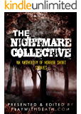 The Nightmare Collective: An Anthology of Horror Short Stories