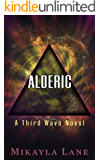 Alderic (Third Wave Book 1)