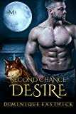 Second Chance Desire (Hot Moon Rising #8)