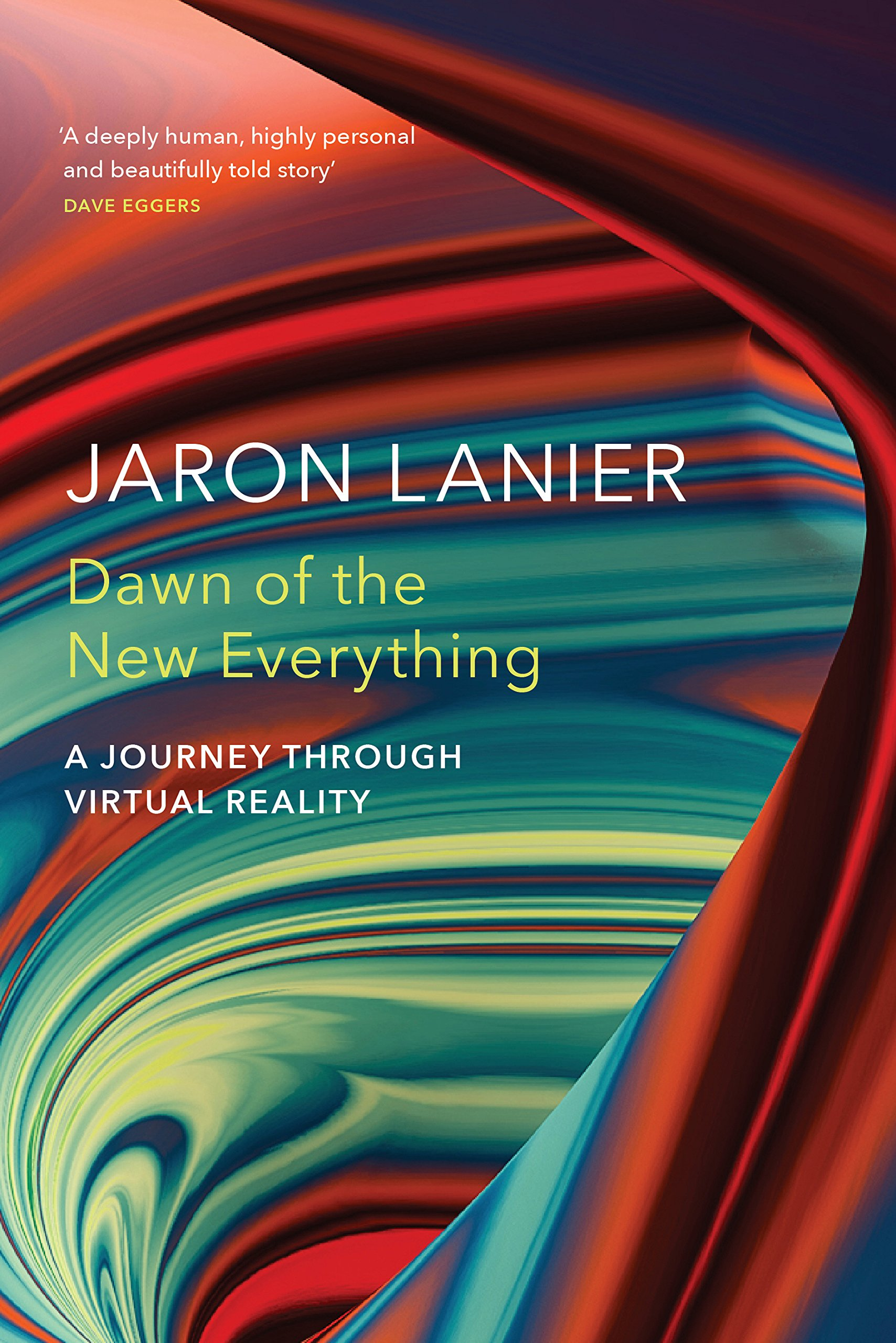 14365f47221d Dawn of the New Everything  A Journey Through Virtual Reality ...