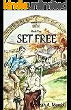 Triple Creek Ranch - Set Free